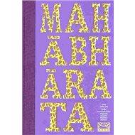 Mahábhárata aneb Velký boj - Kniha