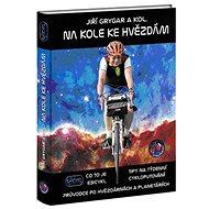 Na kole ke hvězdám - Kniha