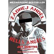 Žádnej anděl: Moje tajná mise mezi Hells Angels - Kniha