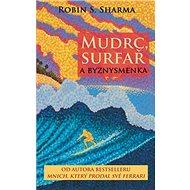 Mudrc, surfař a byznysmenka - Kniha