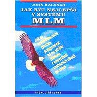 Jak být nejlepší v systému MLM - Kniha