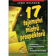 17 tajemství mistrů prospektorů - Kniha