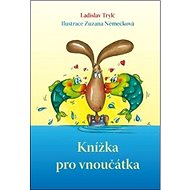 Knížka pro vnoučátka - Kniha