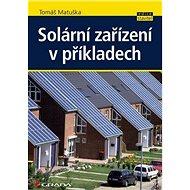Solární zařízení v příkladech - Kniha