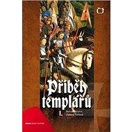 Příběh templářů 1 - Kniha