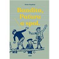 Bandita, Paťara a spol. - Kniha