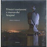 Třináct zastavení v moravské krajině - Kniha