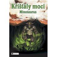 Křišťály moci Minotaurus