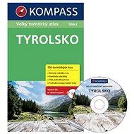 Tyrolsko: Velký turistický atlas 1:5000 000 - Kniha