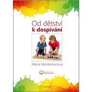 Od dětství k dospívání - Kniha