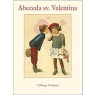 Abeceda sv. Valentina - Kniha