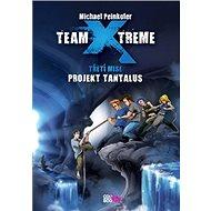 Team Xtreme Projekt Tantalus: Třetí mise - Kniha