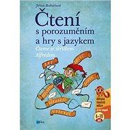Čtení s porozuměním a hry s jazykem: Čteme se skřítkem Alfrédem - Kniha