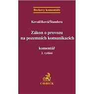Zákon o provozu na pozemních komunikacích. Komentář, 2. vydání: Beckovy komentáře - Kniha