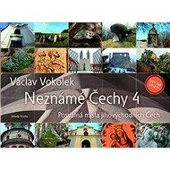Neznámé Čechy 4: Posvátná místa jihovýchodních Čech - Kniha