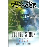 Star Trek Voyager Teorie strun Fúze: Kniha druhá - Kniha