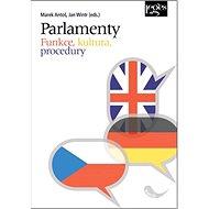 Parlamenty: Funkce, kultura, procedury - Kniha