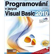 Programování v jazyce Visual Basic 2010 - Kniha