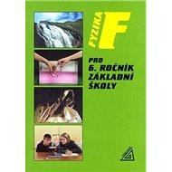 Fyzika pro 6. ročník základní školy - Kniha