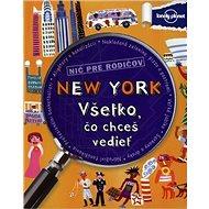 New York Všetko, čo chceš vedieť - Kniha