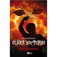 Oliver Nocturno Lovec démonů - Kniha