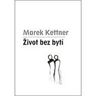 Život bez bytí - Kniha