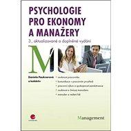 Psychologie pro ekonomy a manažery: 3., aktualizované a doplněné vydání - Kniha