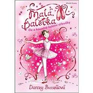 Malá baletka Ela a kouzelné baletní střevíčky - Kniha