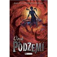 Útok z Podzemí - Kniha