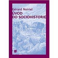 Úvod do sociohistorie - Kniha
