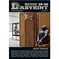 Labyrint revue č.29-30: Kult práce - Kniha