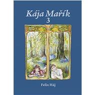 Kája Mařík 3 - Kniha