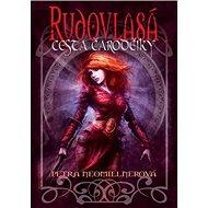 Rudovlasá Cesta čarodějky - Kniha