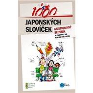1000 japonských slovíček: ilustovaný slovník - Kniha