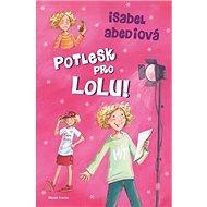 Potlesk pro Lolu - Kniha