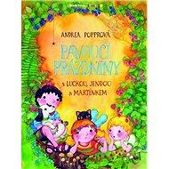Pavoučí prázdniny: s Luckou, Jendou a Martínkem - Kniha