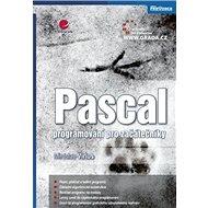 Pascal: programování pro začátečníky - Kniha