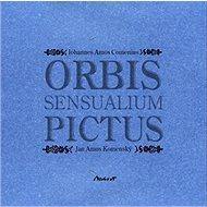 Orbis sensualium pictus - Kniha