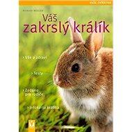 Váš zakrslý králík - Kniha