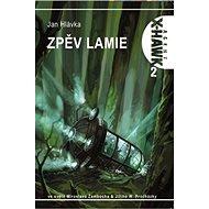Zpěv lamie X-HAWK 2