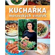 Kuchařka moravských vinařek - Kniha