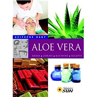 Kniha Aloe Vera: Užitečné rady - Kniha