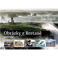 Obrázky z Bretaně podruhé - Kniha
