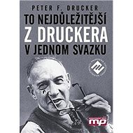 To nejdůležitějsí z Druckera v jednom svazku - Kniha