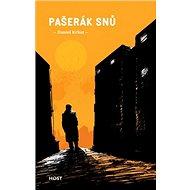 Pašerák snů - Kniha