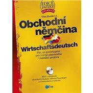 Obchodní němčina + CD: Wirtschaftsdeutsch - Kniha
