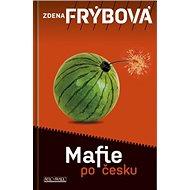 Mafie po česku - Kniha
