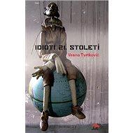 Idioti 21. století - Kniha