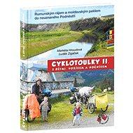 Cyklotoulky  II.: s dětmi, vozíkem a nočníkem - Kniha