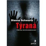 Týraná: Příběh ženy, která čelila domácímu násilí - Kniha